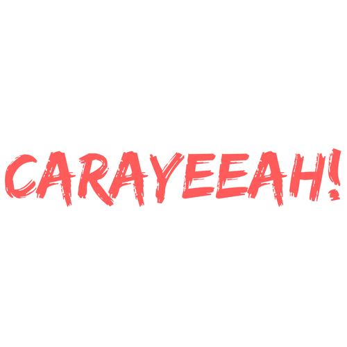 Carayeeah