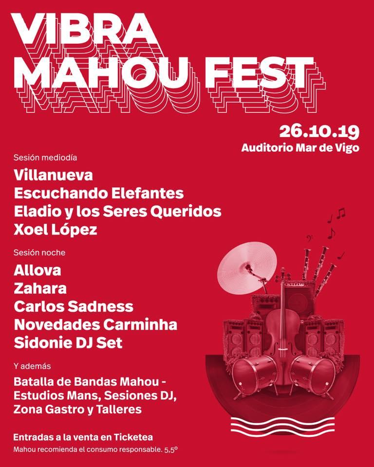 Cartel Vibra Mahou Fest Vigo en la agenda de Vigo en octubre 2019