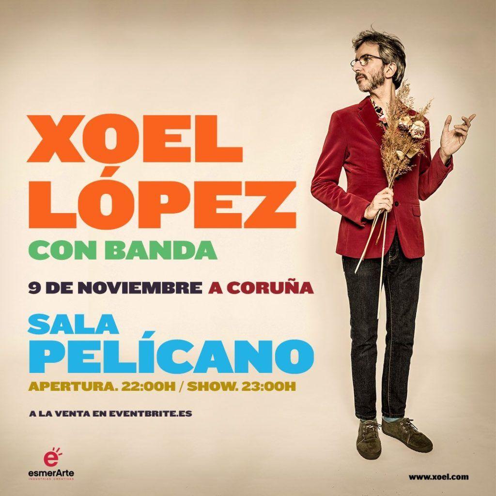 Cartel del concierto de Xoel Lopez en la agenda de Coruña en noviembre 2019
