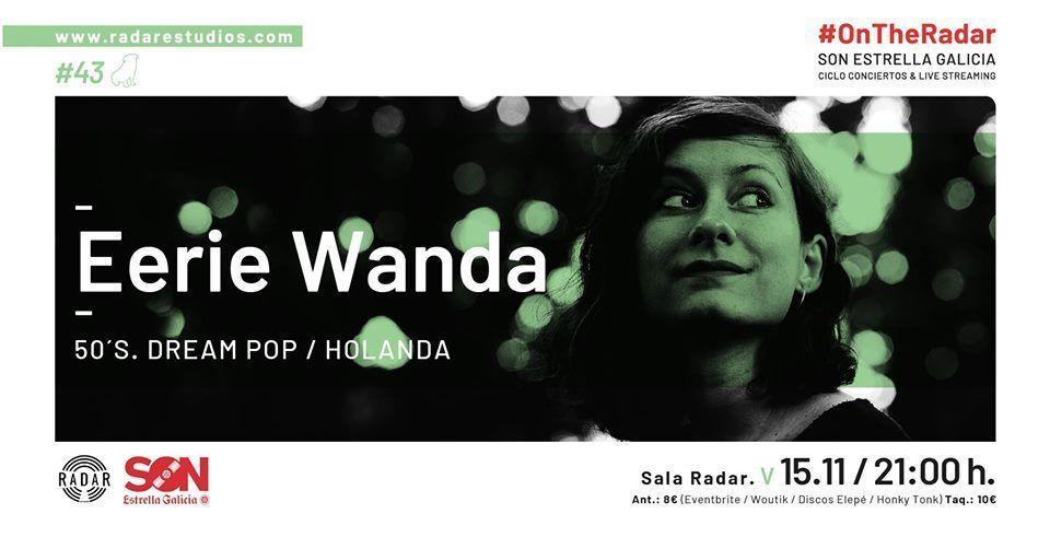 Cartel del concierto de Eerie Wanda en la Radar Estudios.