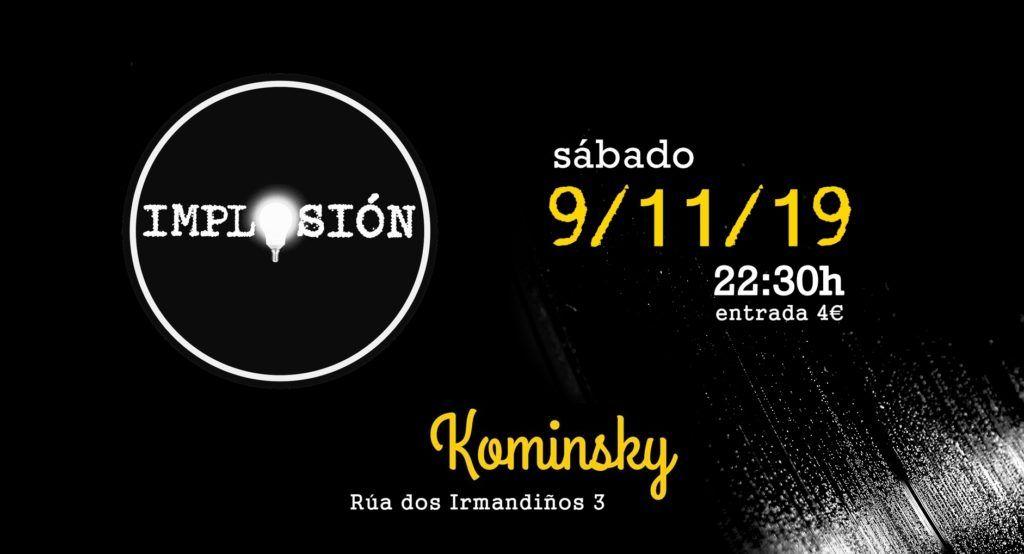 Cartel Implosión concierto en la Sala Kominsky