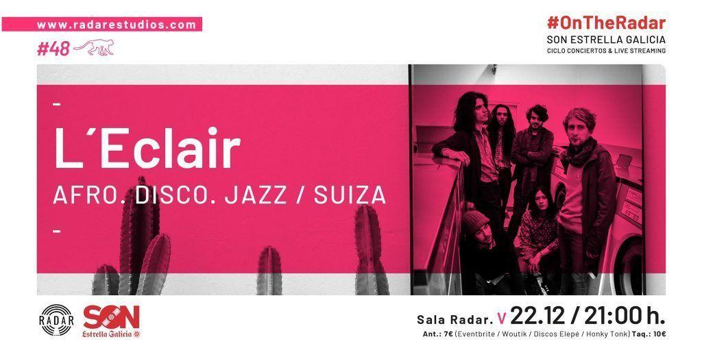 Cartel del concierto de L´Eclair en la Radar Estudios el 22.