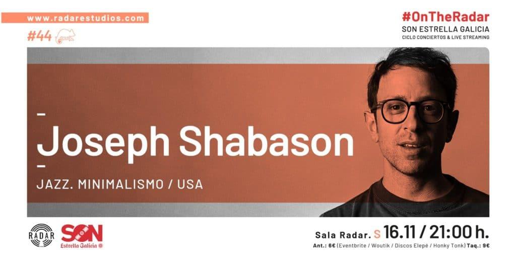 Joseph Shabason actua en la Radar Estudios el 16 de noviembre. Agenda de Vigo en noviembre 2019