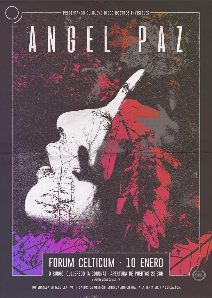 Cartel del concierto de Ángel Paz en la Forum Celticum el viernes 10. Agenda de Coruña en enero 2020