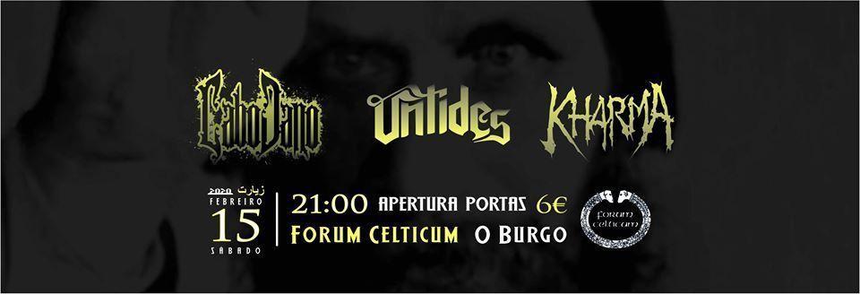 Concierto de 3 bandas de metal gallegas; Cabodeano, Untides y Kharma.