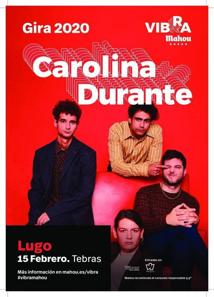Cartel del concierto de Carolina Durante el sábado 15 de febrero en la Sala Tebras.
