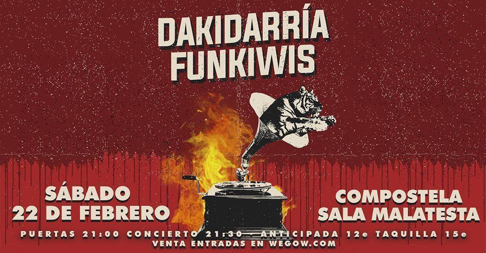 Cartel del concierto de Dakidarría y Funkiwis en la Sala Malatesta el sábado 22 de febrero.