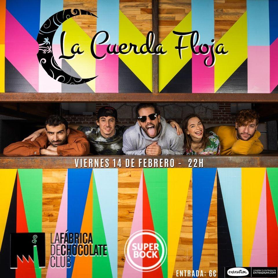 Cartel del concierto de La Cuerda Floja el viernes 14 de febrero en la Fábrica de Chocolate.