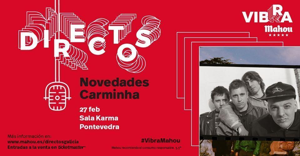 Cartel del concierto de Novedades Carminha el jueves 27 de febrero en la Sala Karma, dentro del ciclo de conciertos Vibra Mahou