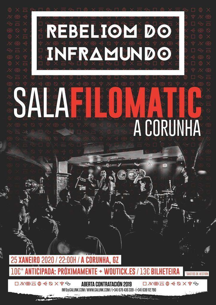 Concierto Rebeliom do Inframundo en la Filomatic el 25 de enero. Agenda de Coruña en enero 2020.