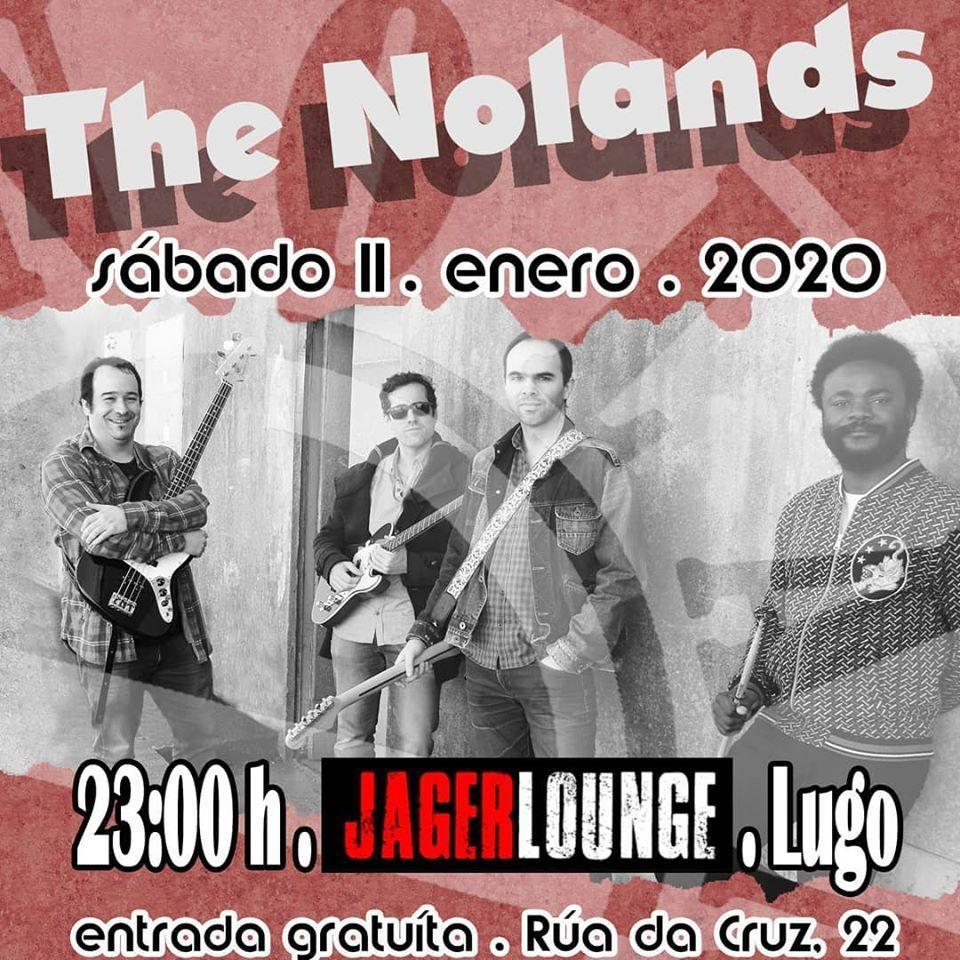 Cartel del concierto de The Nolands el sábado 11 en el Jager.