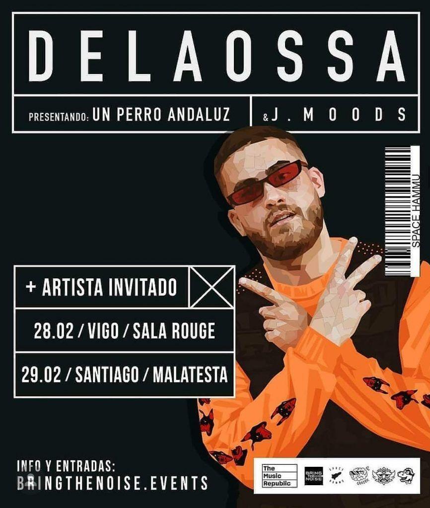 Cartel de la gira gallega de Delaossa con conciertos el 28 de febrero en la Sala Rouge y el 29 en la Sala Malatesta, en Santiago.