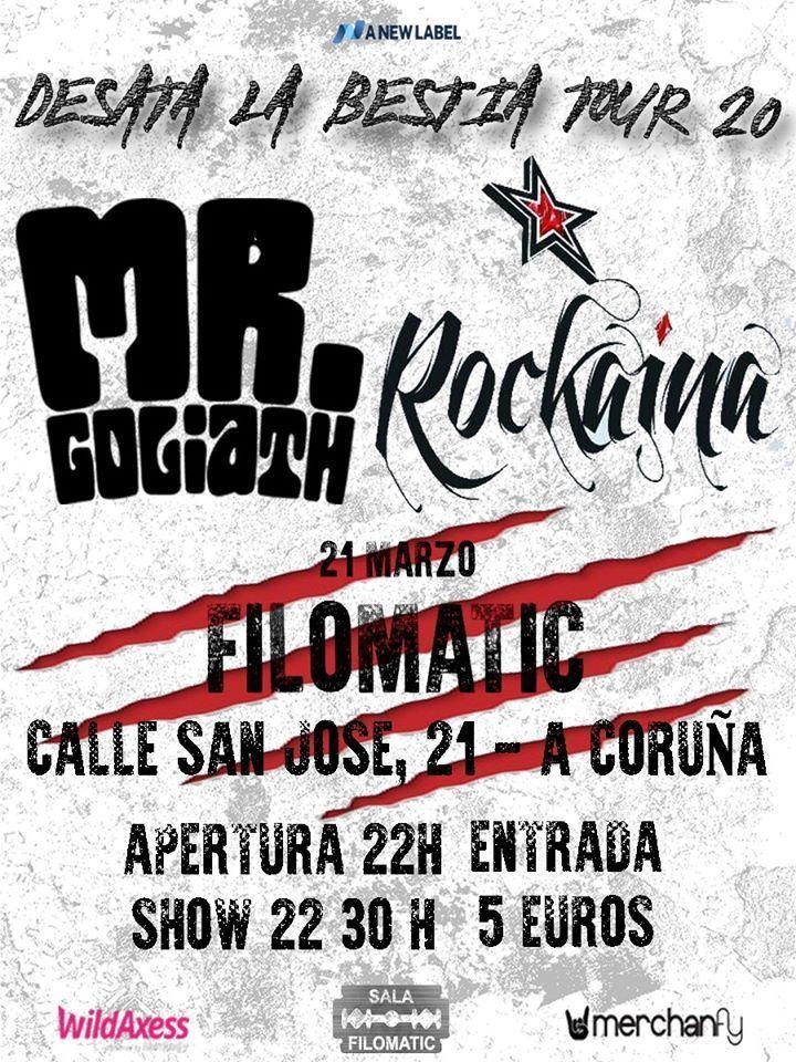 Cartel del concierto de Mr. Goliath y Rockaína el sábado 21 de marzo en el Filomatic. Agenda de Coruña en marzo 2020.
