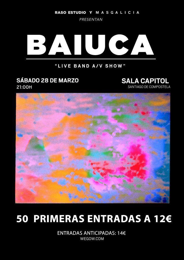 Cartel del concierto de Baiuca el 28 de marzo en la Sala Capitol.