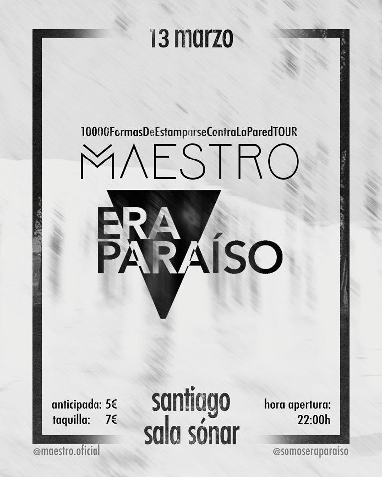 Cartel del concierto de Maestro + Era Paraíso el viernes 13 en la Sala Sónar. Agenda de Santiago en marzo 2020.