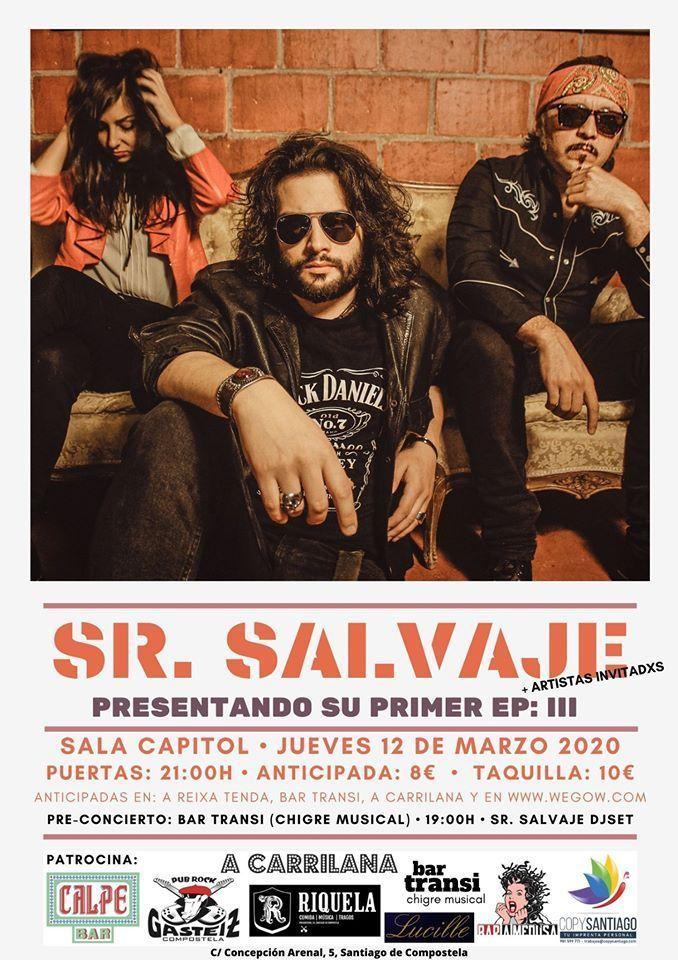 Cartel del concierto de Sr. Salvaje el jueves 12 de marzo en la sala Capitol. Agenda de Santiago en marzo 2020.